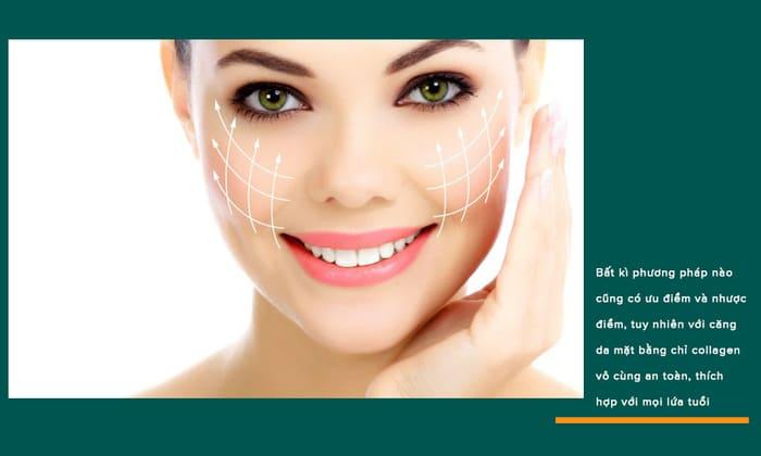 ưu điểm căng da mặt bằng chỉ collagen